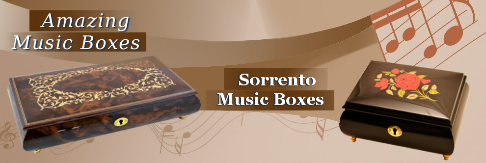 Amazing music boxes from Italy. Gifts for everyone.